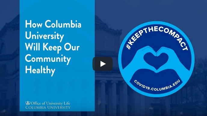 Blue and white title card for #KeeptheCompact PSA: How Columbia University Will Keep Our Community Healthy